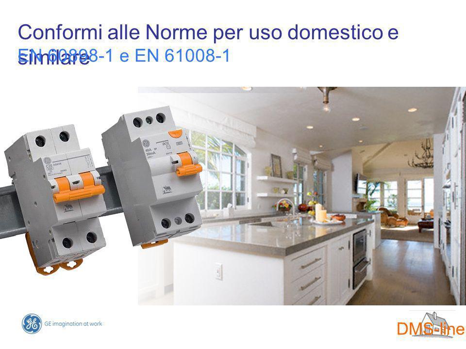 Conformi alle Norme per uso domestico e similare EN 60898-1 e EN 61008-1 DMS-line