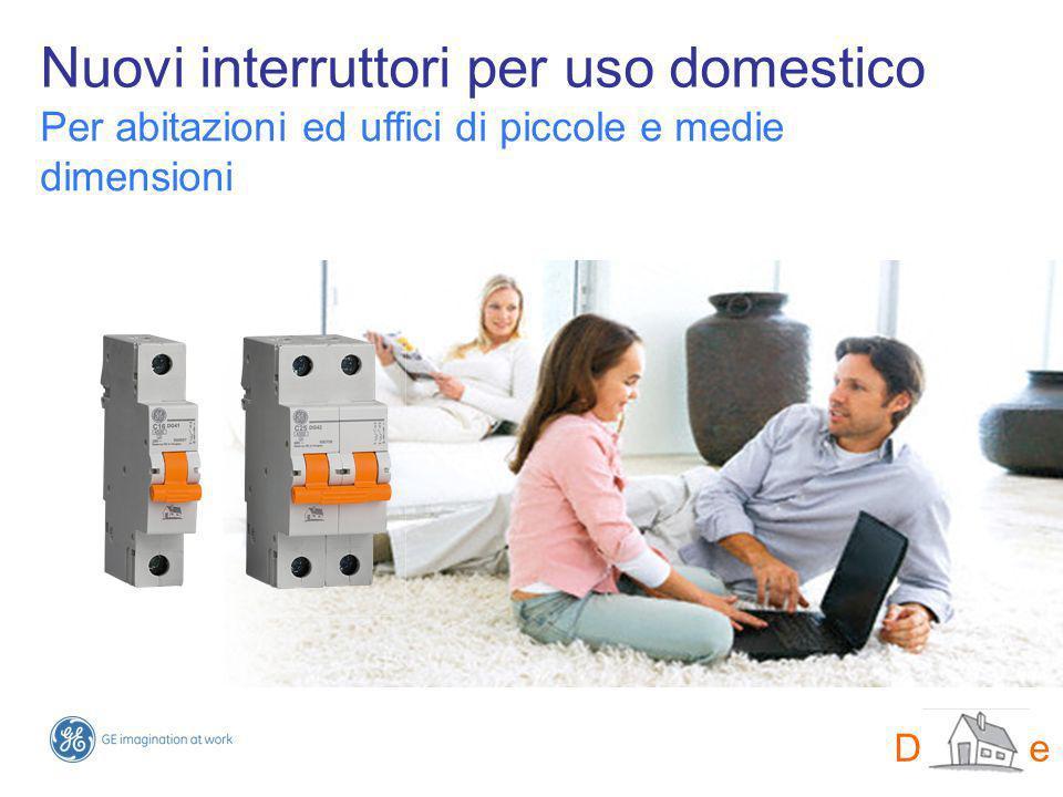 Nuovi interruttori per uso domestico Per abitazioni ed uffici di piccole e medie dimensioni DMS-line