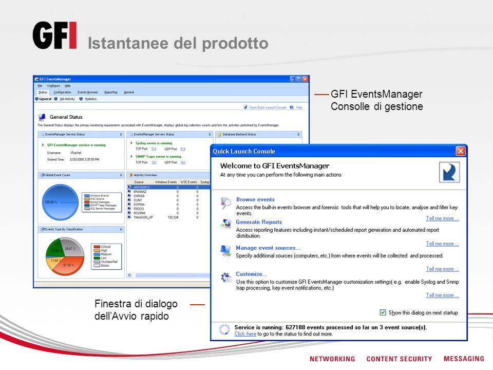 Finestra di dialogo dellAvvio rapido GFI EventsManager Consolle di gestione Istantanee del prodotto
