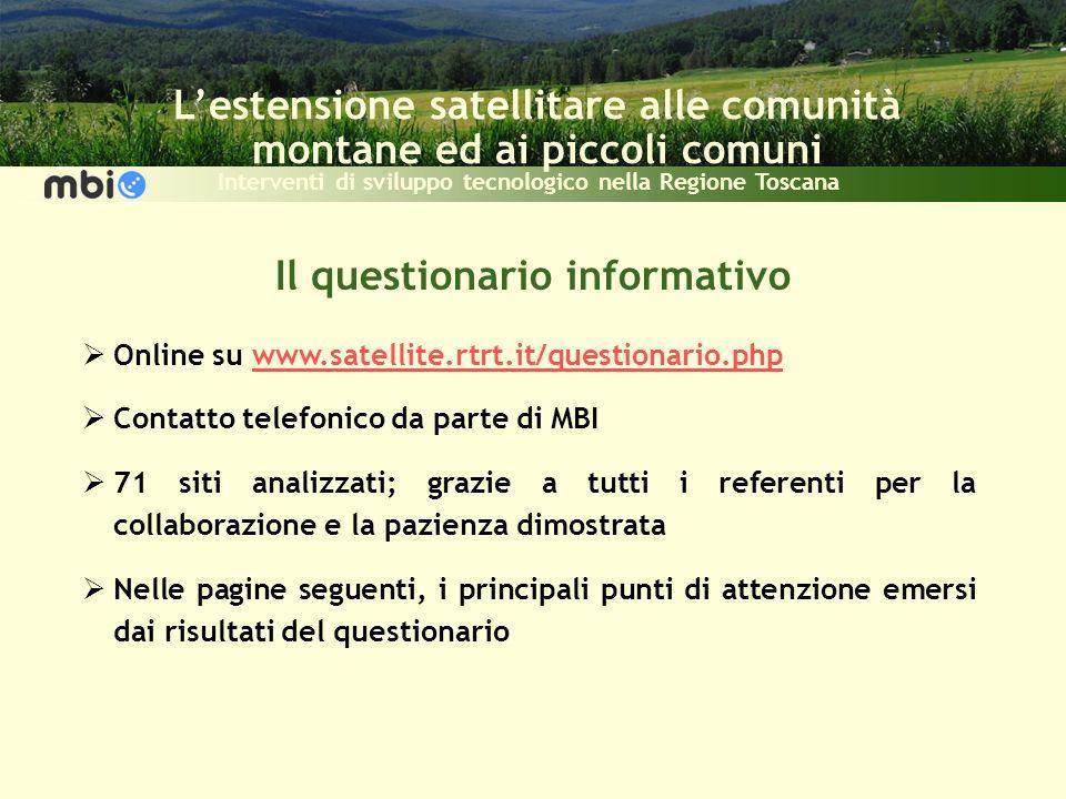 Lestensione satellitare alle comunità montane ed ai piccoli comuni Interventi di sviluppo tecnologico nella Regione Toscana Il questionario informativ