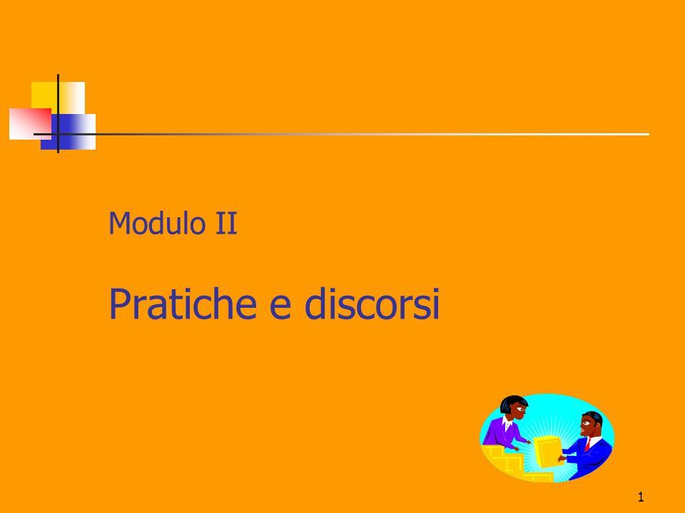 1 Modulo II Pratiche e discorsi