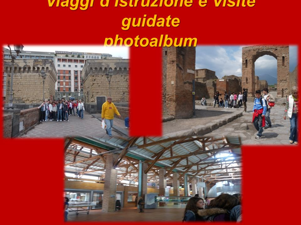 Viaggi dIstruzione e Visite guidate photoalbum