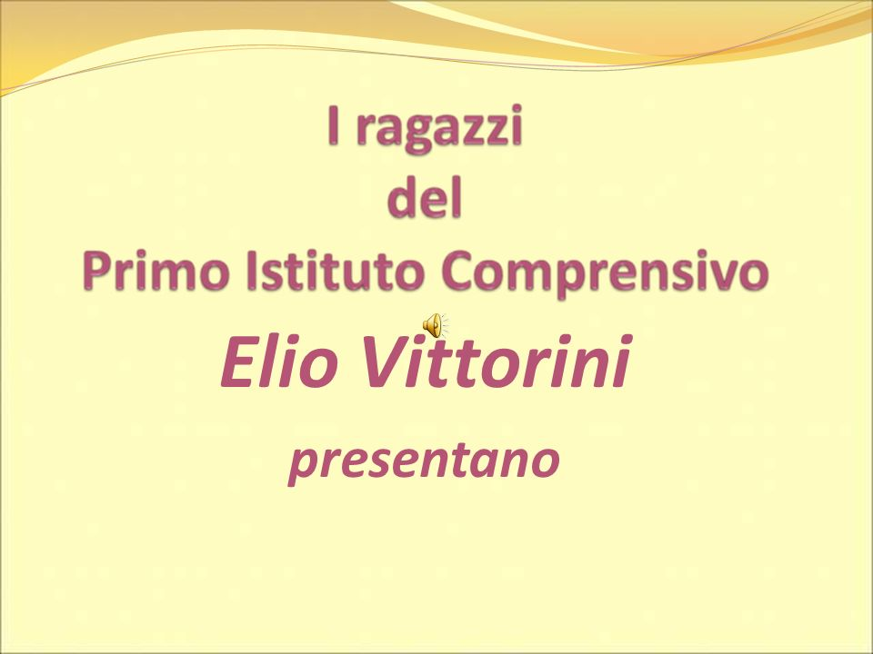 Elio Vittorini presentano