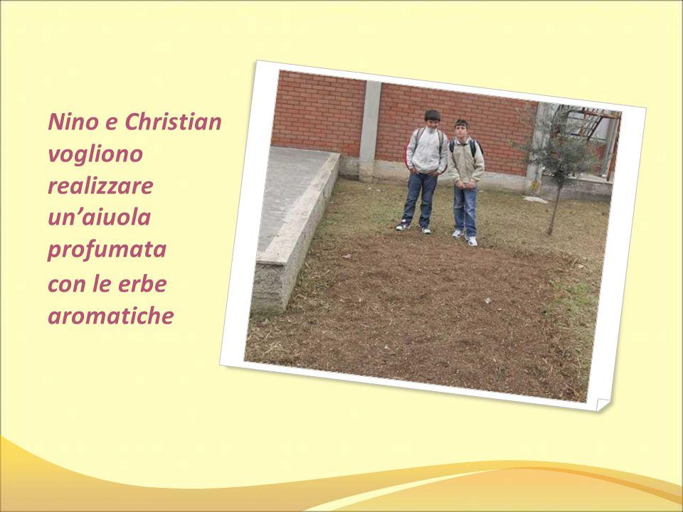 Nino e Christian vogliono realizzare unaiuola profumata con le erbe aromatiche