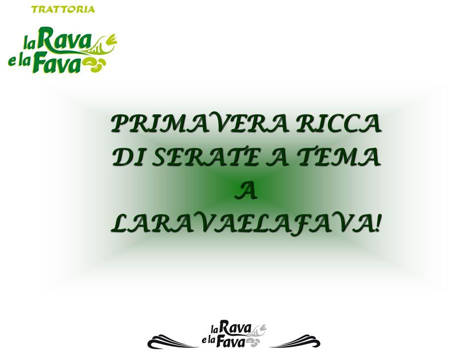 PRIMAVERA RICCA DI SERATE A TEMA ALARAVAELAFAVA!