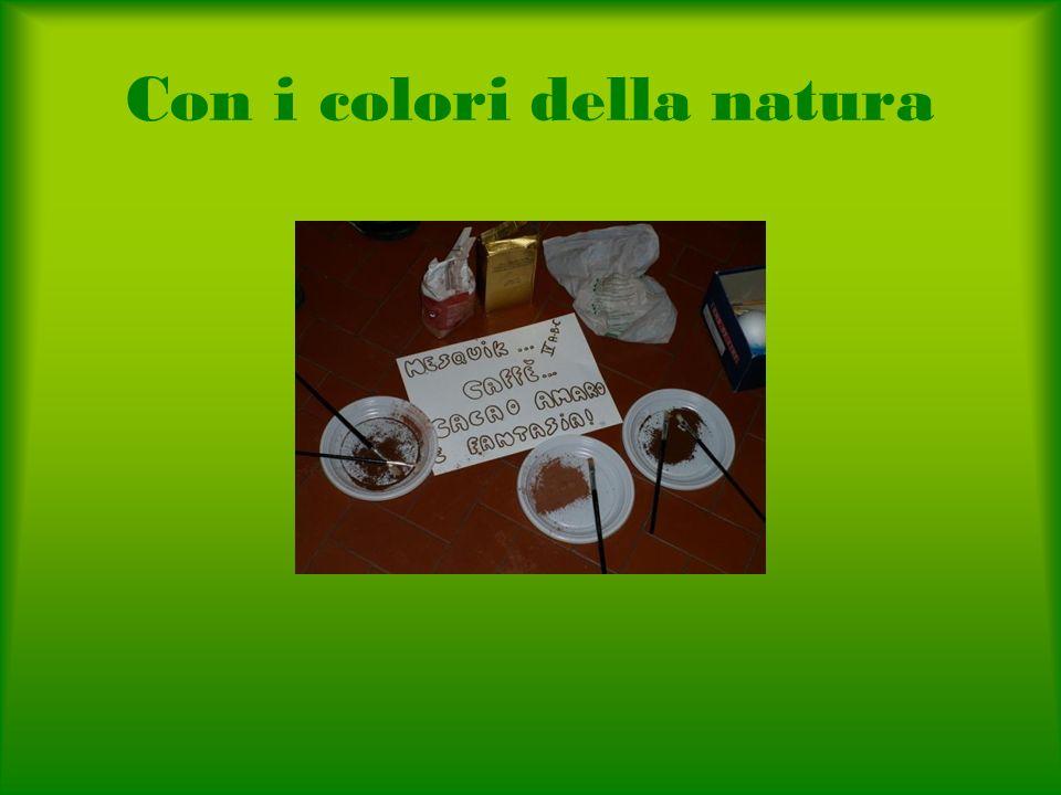 Con i colori della natura