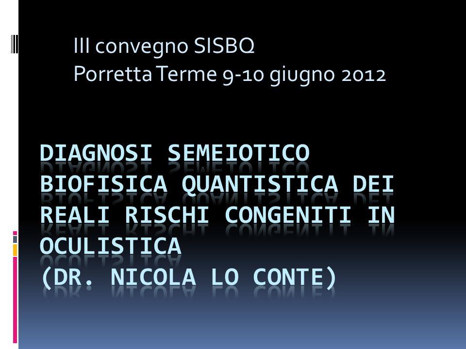 III convegno SISBQ Porretta Terme 9-10 giugno 2012
