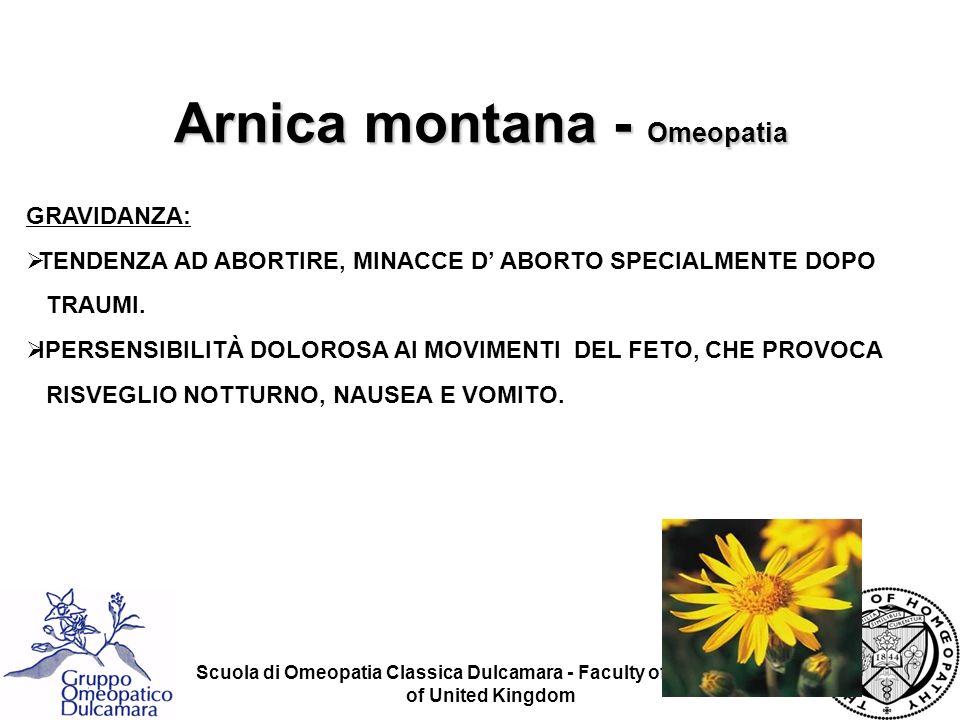 Scuola di Omeopatia Classica Dulcamara - Faculty of Homeopathy of United Kingdom GRAVIDANZA: TENDENZA AD ABORTIRE, MINACCE D ABORTO SPECIALMENTE DOPO