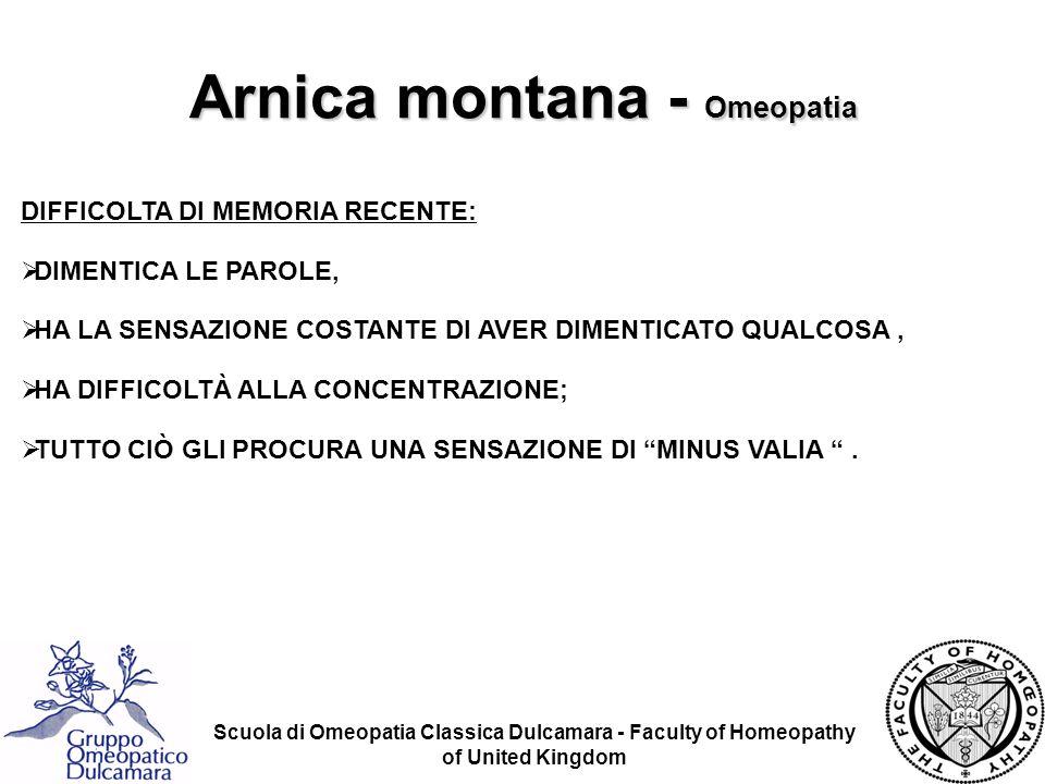 Scuola di Omeopatia Classica Dulcamara - Faculty of Homeopathy of United Kingdom DIFFICOLTA DI MEMORIA RECENTE: DIMENTICA LE PAROLE, HA LA SENSAZIONE