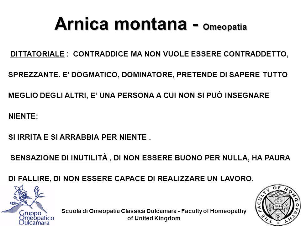 Scuola di Omeopatia Classica Dulcamara - Faculty of Homeopathy of United Kingdom DITTATORIALE : CONTRADDICE MA NON VUOLE ESSERE CONTRADDETTO, SPREZZAN