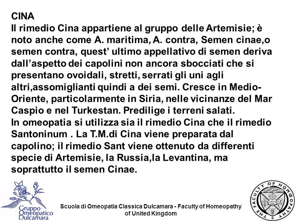 Scuola di Omeopatia Classica Dulcamara - Faculty of Homeopathy of United Kingdom CINA Il rimedio Cina appartiene al gruppo delle Artemisie; è noto anc