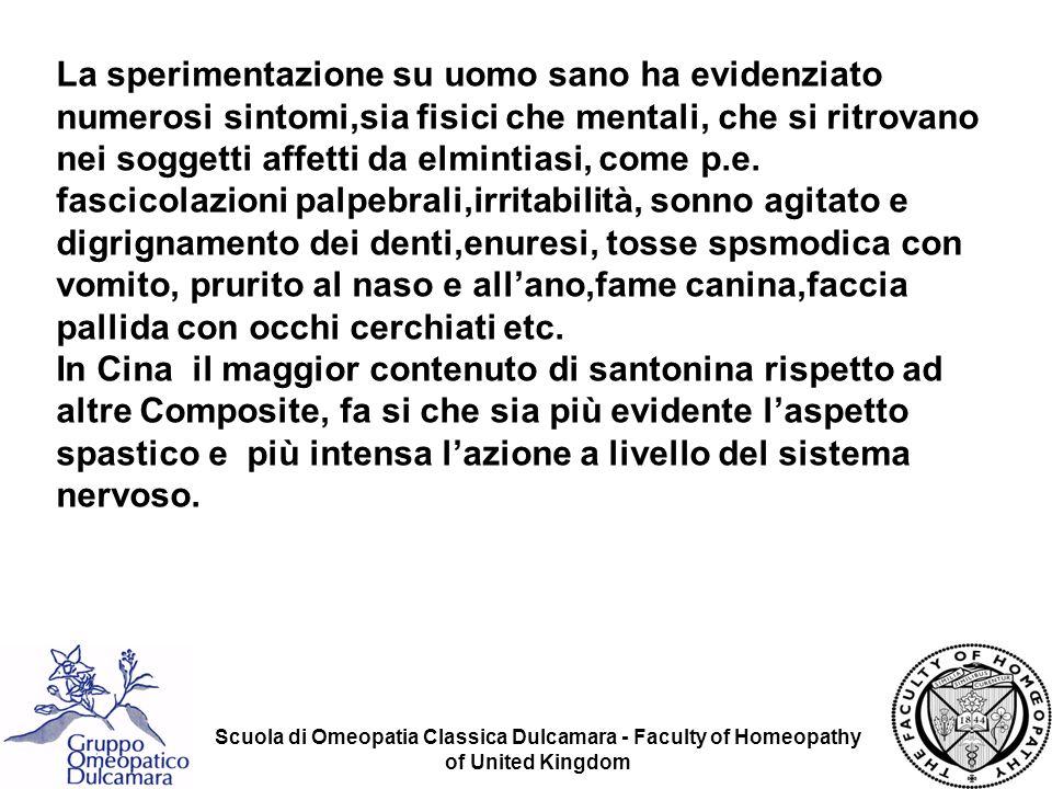 Scuola di Omeopatia Classica Dulcamara - Faculty of Homeopathy of United Kingdom La sperimentazione su uomo sano ha evidenziato numerosi sintomi,sia f