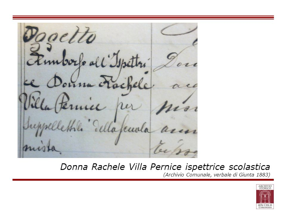 Donna Rachele Villa Pernice ispettrice scolastica (Archivio Comunale, verbale di Giunta 1883)