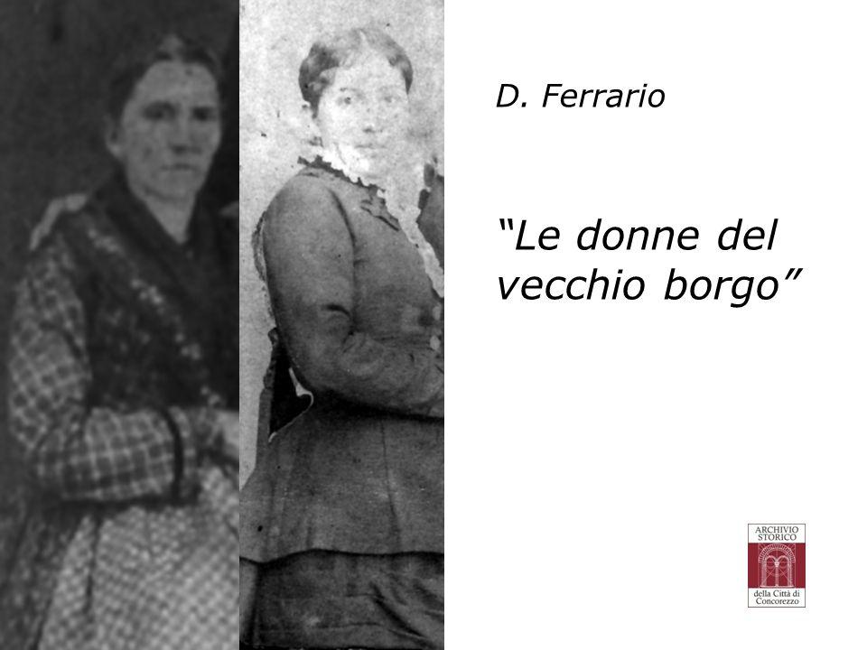 D. Ferrario Le donne del vecchio borgo