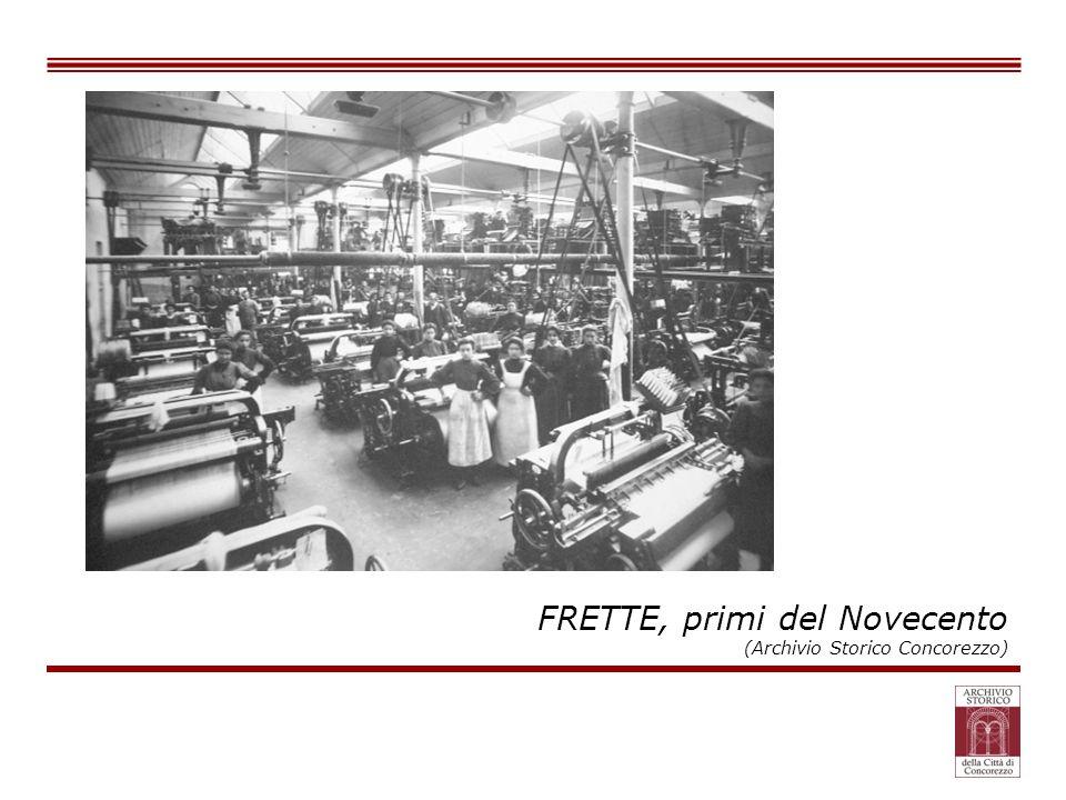 FRETTE, primi del Novecento (Archivio Storico Concorezzo)