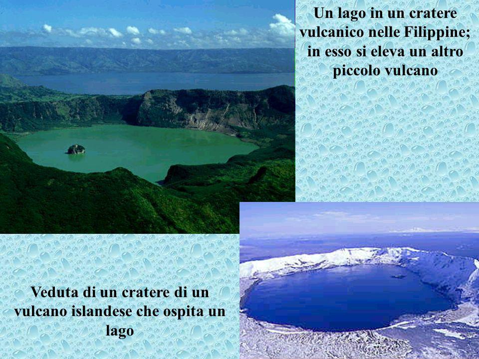 Un lago in un cratere vulcanico nelle Filippine; in esso si eleva un altro piccolo vulcano Veduta di un cratere di un vulcano islandese che ospita un lago