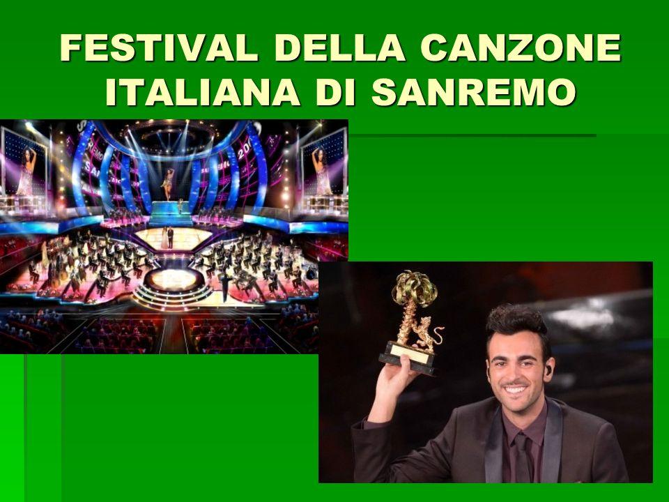 FESTIVAL DELLA CANZONE ITALIANA DI SANREMO