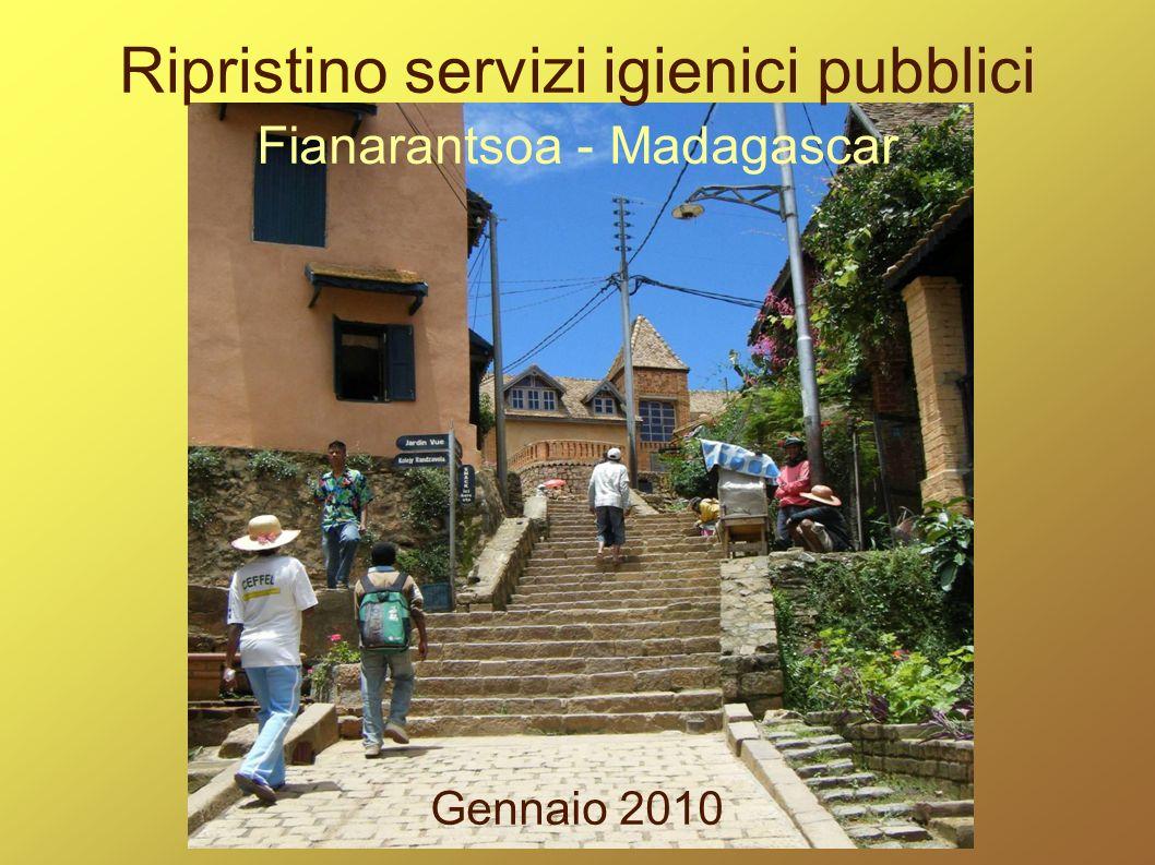 Ripristino servizi igienici pubblici Fianarantsoa - Madagascar Gennaio 2010