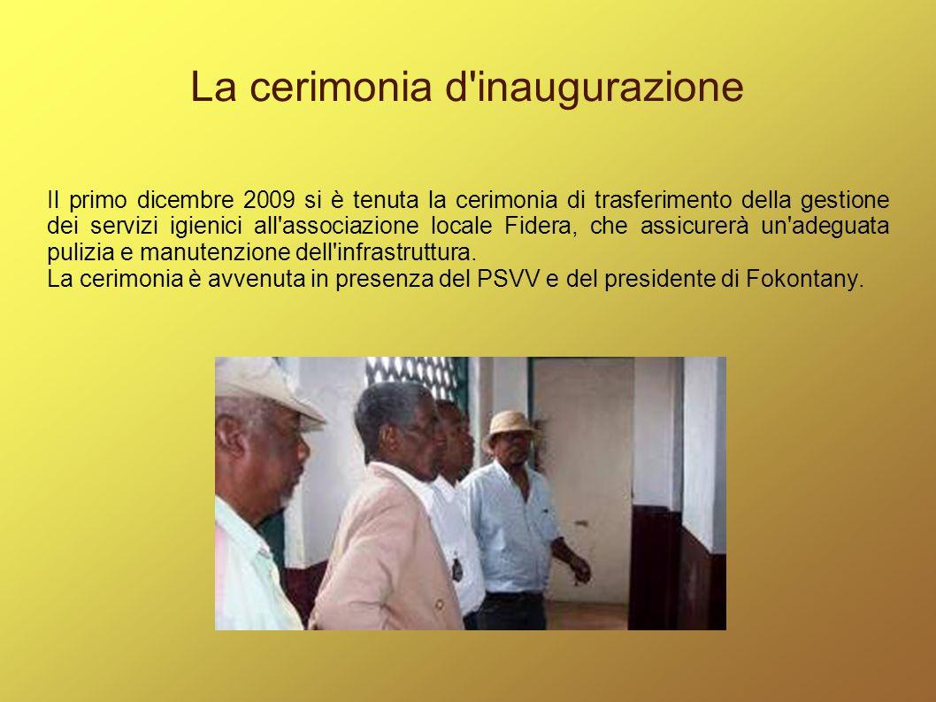 La cerimonia d'inaugurazione Il primo dicembre 2009 si è tenuta la cerimonia di trasferimento della gestione dei servizi igienici all'associazione loc