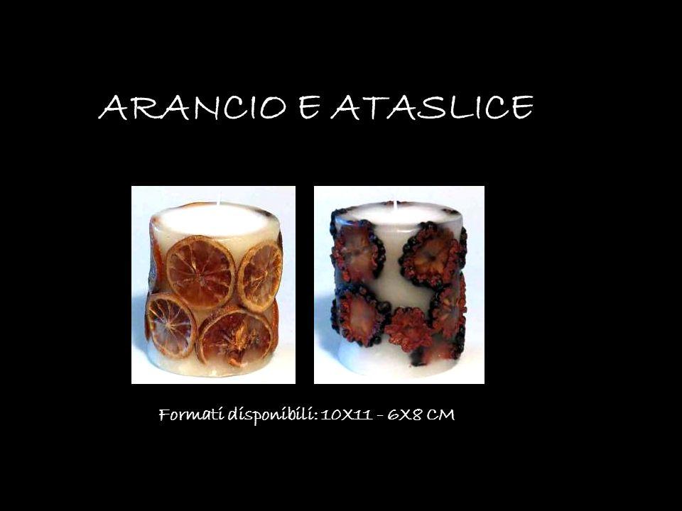 Formati disponibili: 10X11 - 6X8 CM ARANCIO E ATASLICE