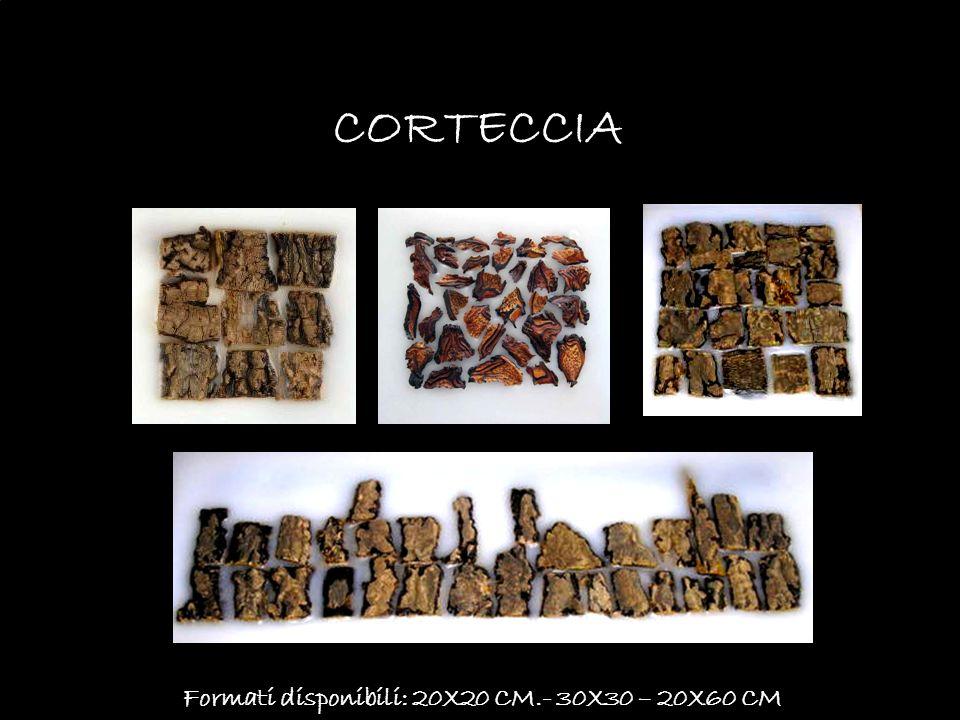 CORTECCIA Formati disponibili: 20X20 CM.- 30X30 – 20X60 CM