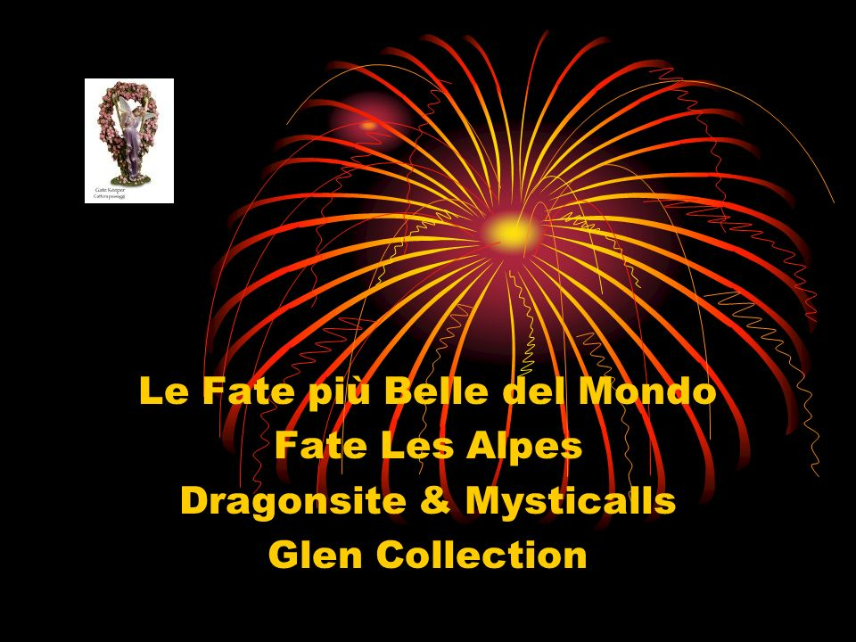 Le Fate più Belle del Mondo Fate Les Alpes Dragonsite & Mysticalls Glen Collection