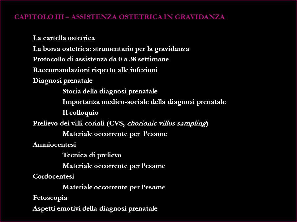 CAPITOLO II – PIANIFICAZIONE DELLA GRAVIDANZA: educazione sanitaria preconcezionale e counseling. Diagnostica strumentale di laboratorio in epoca prec