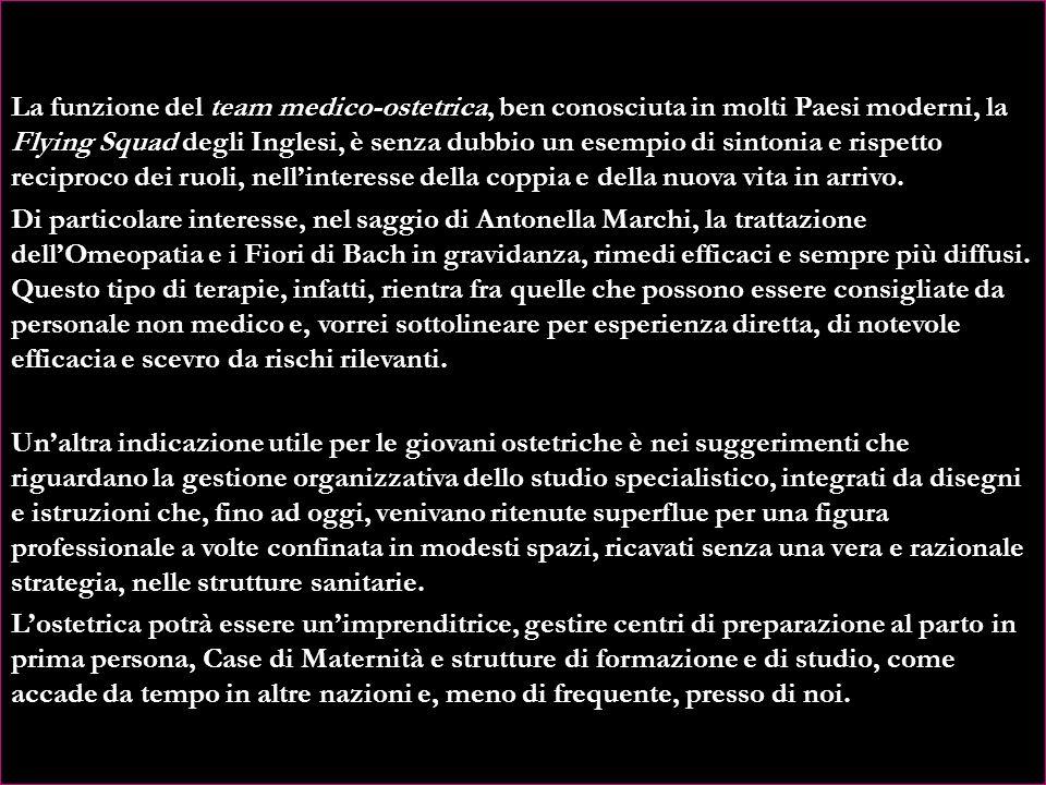 Antonella Marchi, esperta professionista e studiosa, ha saputo tradurre in pratica queste esigenze, tracciando una linea ben definita che potrà essere