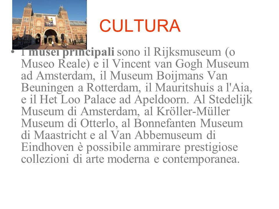 CULTURA I musei principali sono il Rijksmuseum (o Museo Reale) e il Vincent van Gogh Museum ad Amsterdam, il Museum Boijmans Van Beuningen a Rotterdam
