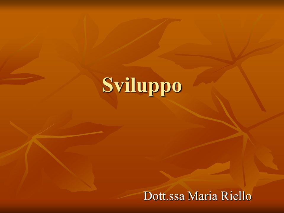 Sviluppo Dott.ssa Maria Riello