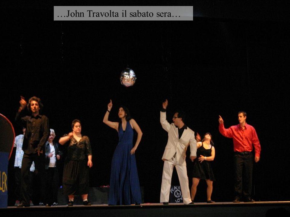 …John Travolta il sabato sera…