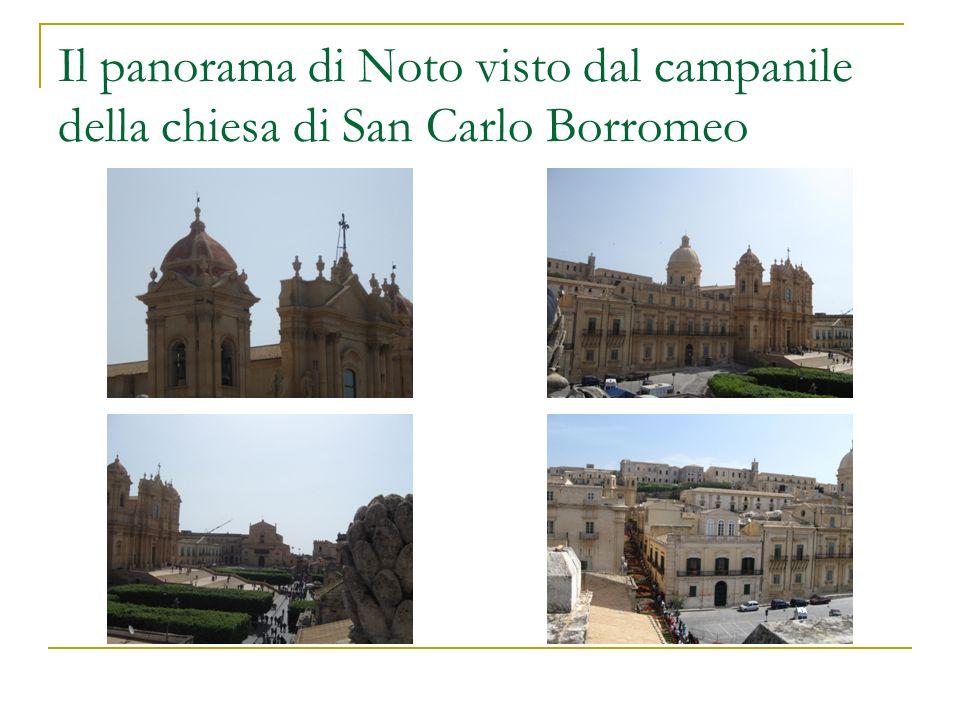 Il panorama di Noto visto dal campanile della chiesa di San Carlo Borromeo