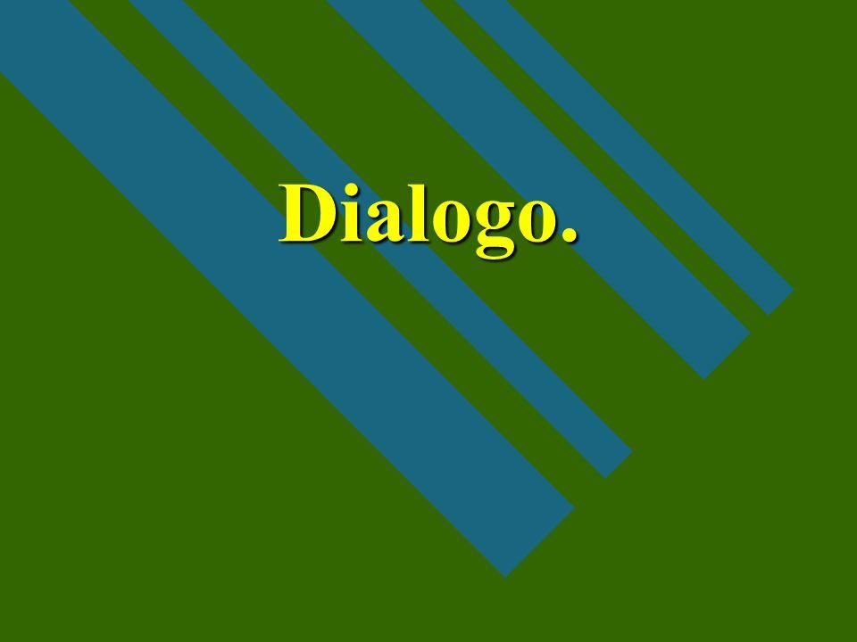 Dialogo.