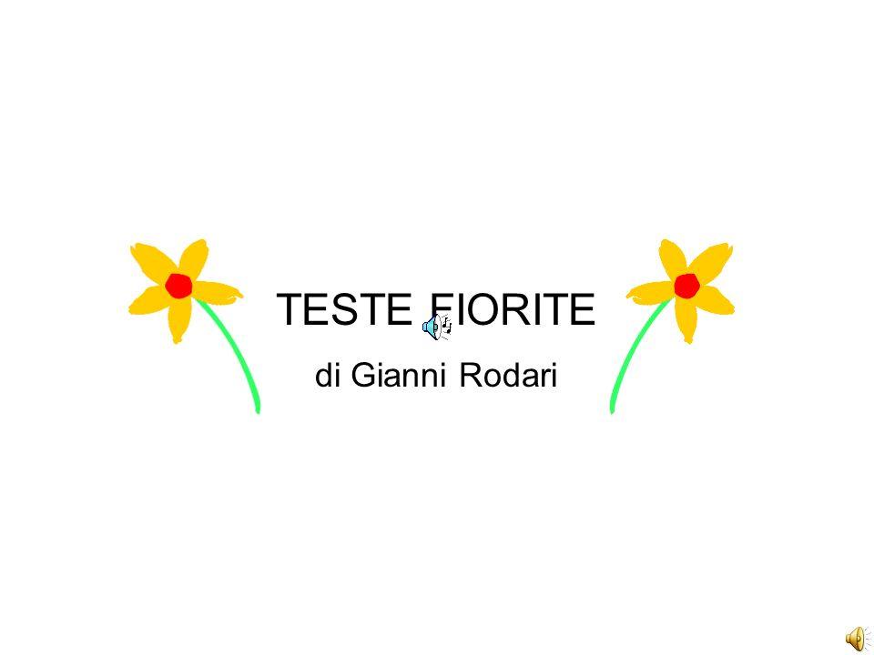 TESTE FIORITE di Gianni Rodari