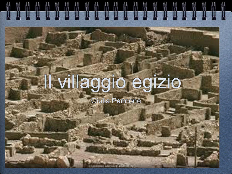 Il villaggio egizio Giulia Pannone