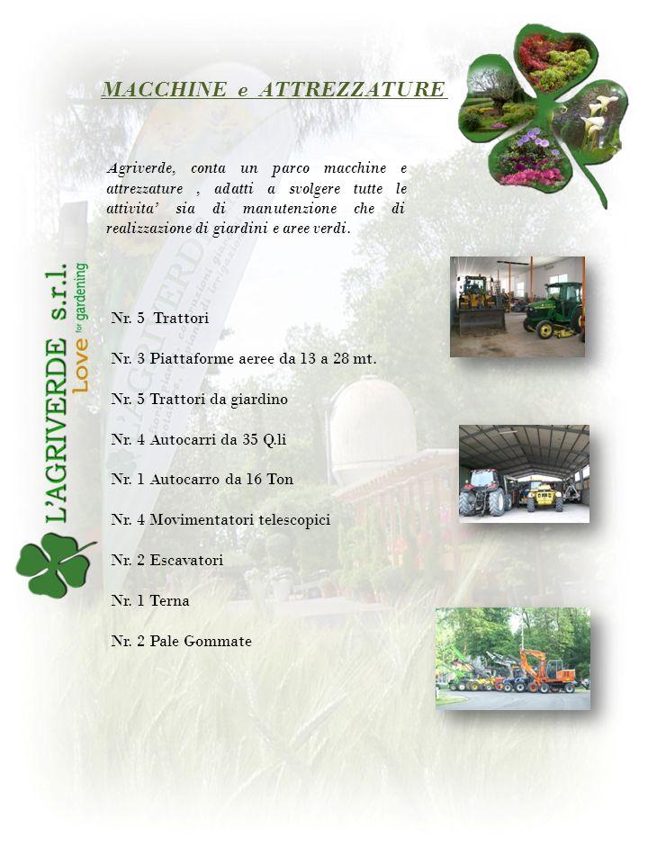 Agriverde, conta un parco macchine e attrezzature, adatti a svolgere tutte le attivita sia di manutenzione che di realizzazione di giardini e aree ver