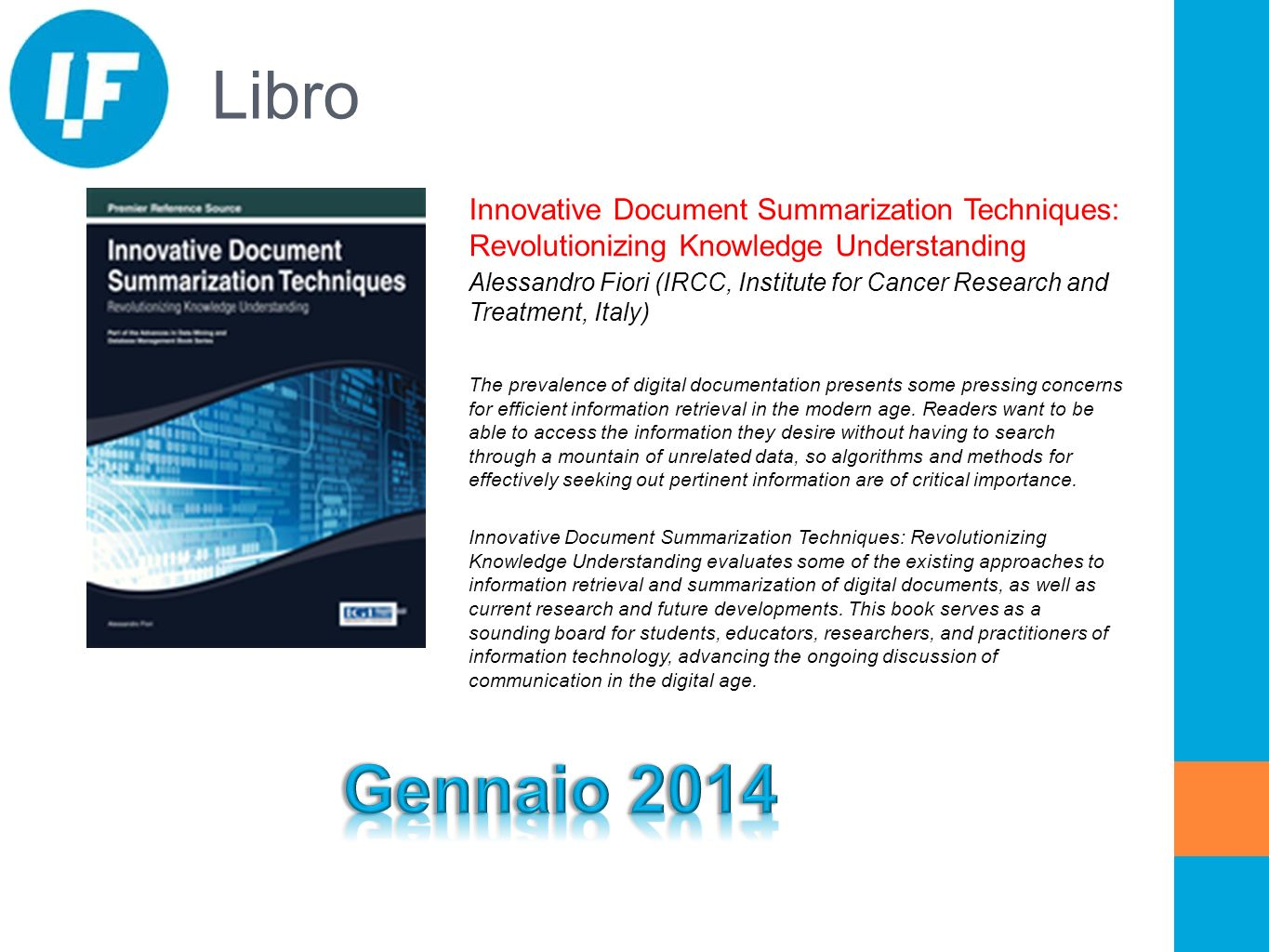 Libro Innovative Document Summarization Techniques: Revolutionizing Knowledge Understanding Alessandro Fiori (IRCC, Institute for Cancer Research and