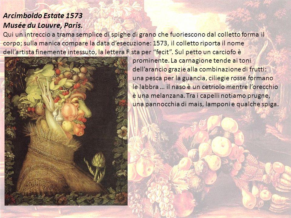 Arcimboldo Estate 1573 Musée du Louvre, Paris. Qui un intreccio a trama semplice di spighe di grano che fuoriescono dal colletto forma il corpo; sulla