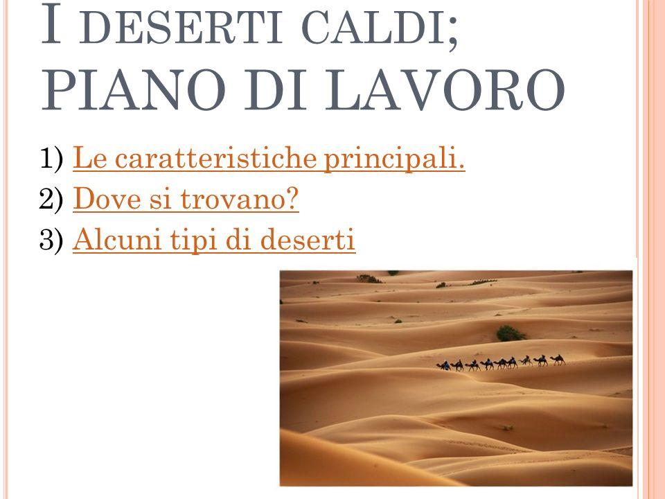 POSSONO CRESCERE ANCHE I FIORI E LERBA NEL DESERTO.