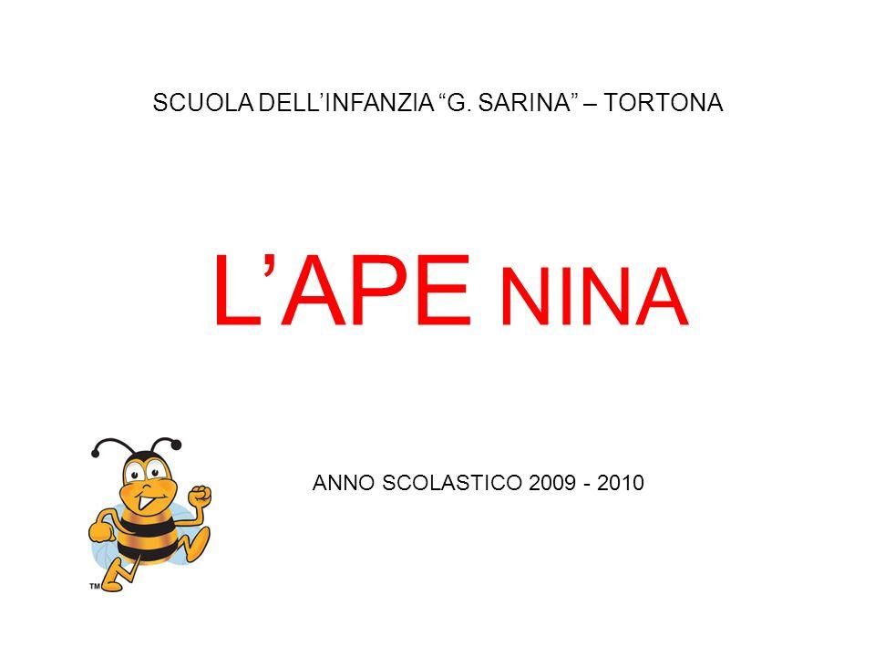 SCUOLA DELLINFANZIA G. SARINA – TORTONA LAPE NINA ANNO SCOLASTICO 2009 - 2010