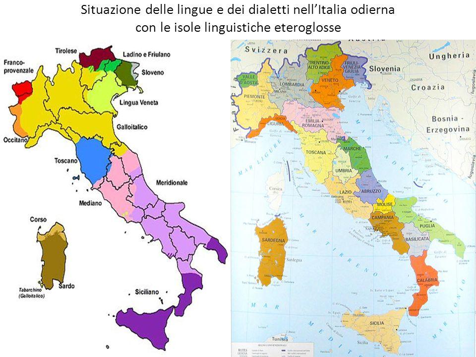Situazione delle lingue e dei dialetti nellItalia odierna con le isole linguistiche eteroglosse