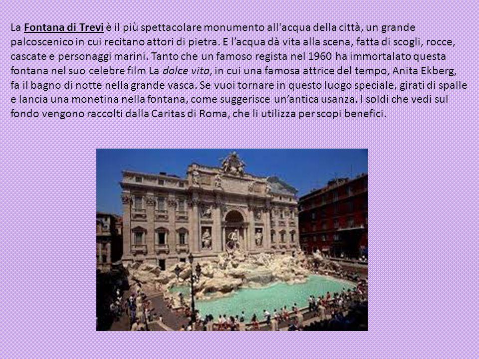 La Fontana di Trevi è il più spettacolare monumento all'acqua della città, un grande palcoscenico in cui recitano attori di pietra. E lacqua dà vita a