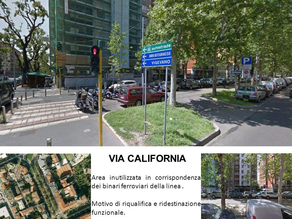 VIA CALIFORNIA Area inutilizzata in corrispondenza dei binari ferroviari della linea. Motivo di riqualifica e ridestinazione funzionale.