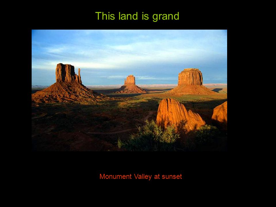 This land is grand Monument Valley at sunset
