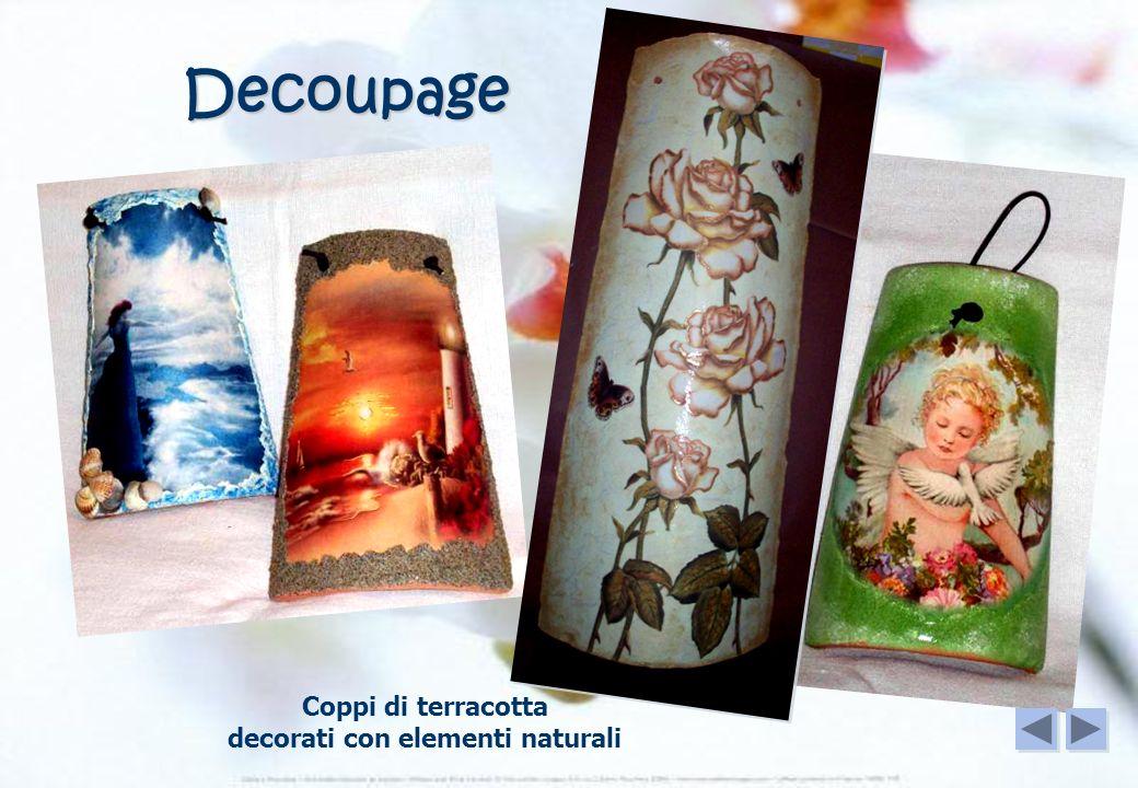 Decoupage Coppi di terracotta decorati con elementi naturali