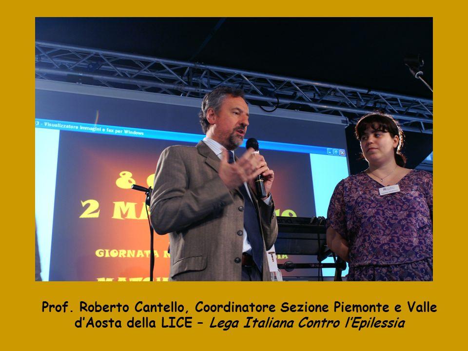 Prof. Roberto Cantello, Coordinatore Sezione Piemonte e Valle dAosta della LICE – Lega Italiana Contro lEpilessia