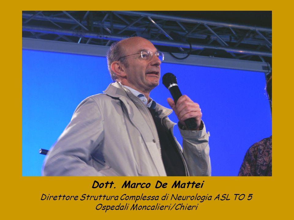 Dott. Marco De Mattei Direttore Struttura Complessa di Neurologia ASL TO 5 Ospedali Moncalieri/Chieri