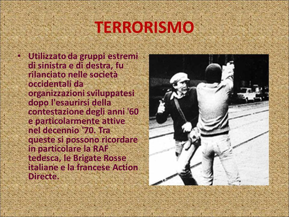 TERRORISMO Metodo di lotta politica caratterizzato dal sistematico ricorso alla violenza (assassinii, attentati dinamitardi, sabotaggi). Nel sec. XX i