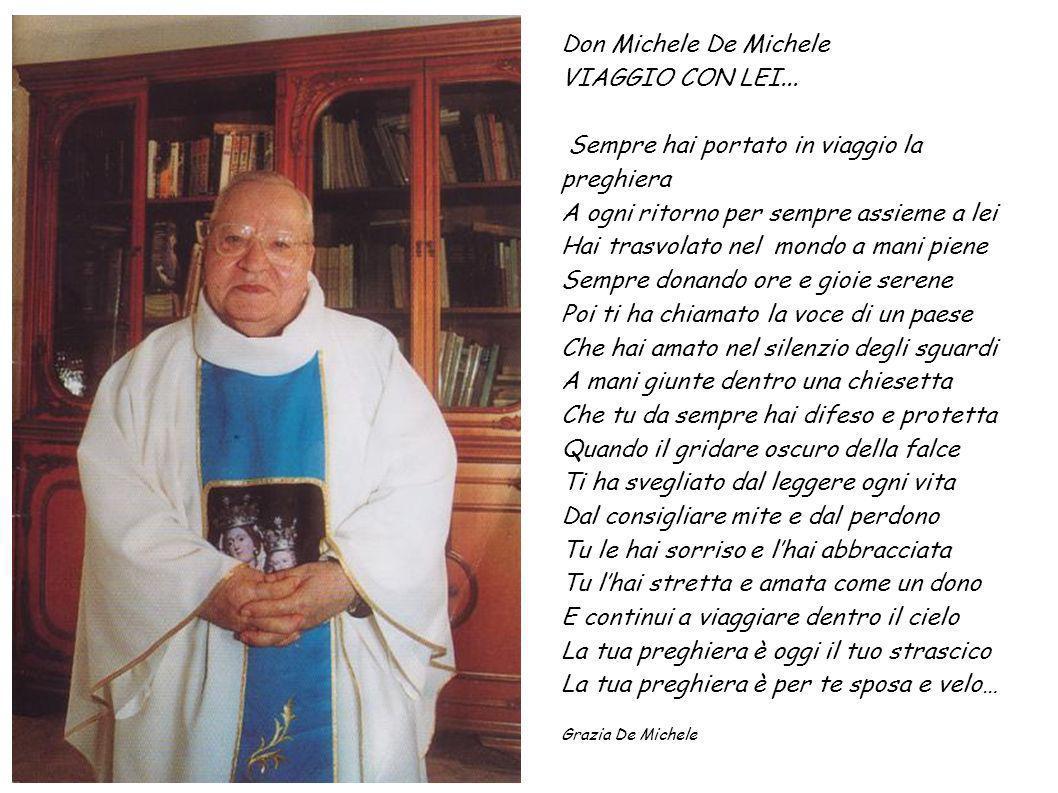 Don Michele De Michele VIAGGIO CON LEI...