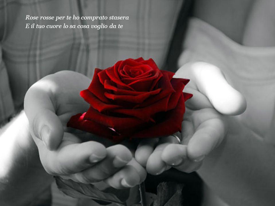 Forse in amore le rose non si usano piu Ma questi fiori sapranno parlarti di me.